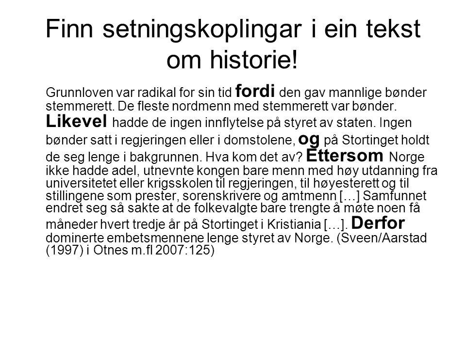 Finn setningskoplingar i ein tekst om historie!