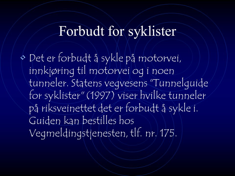 Forbudt for syklister