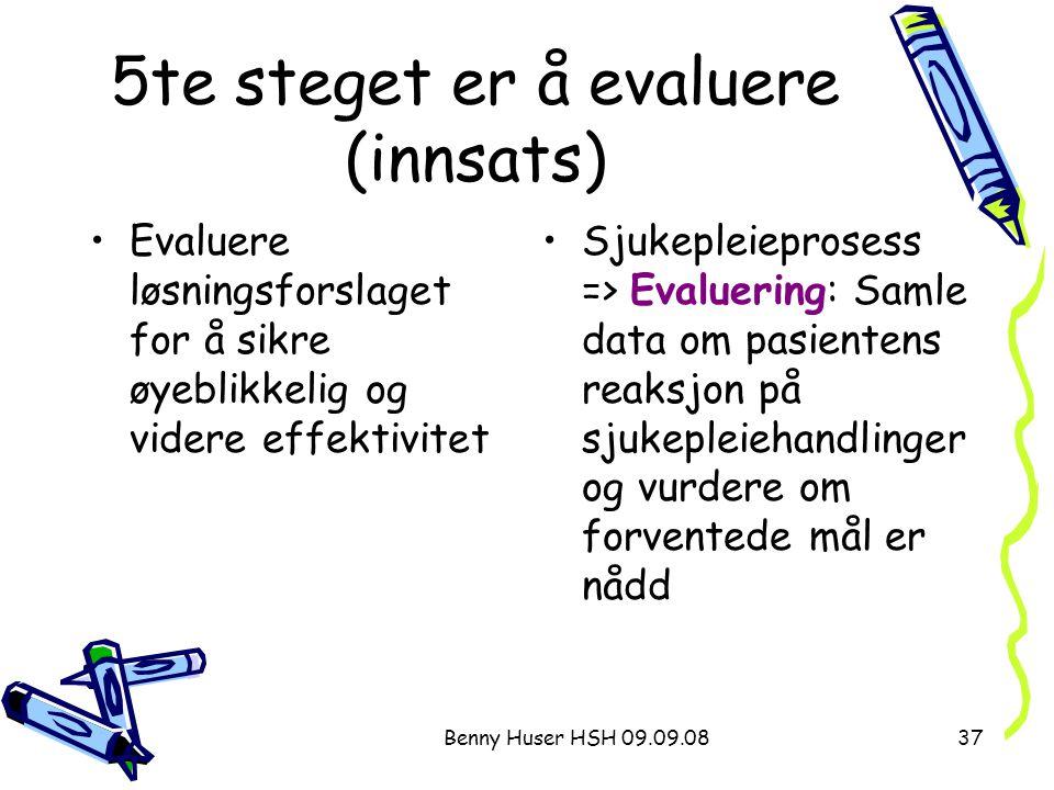5te steget er å evaluere (innsats)