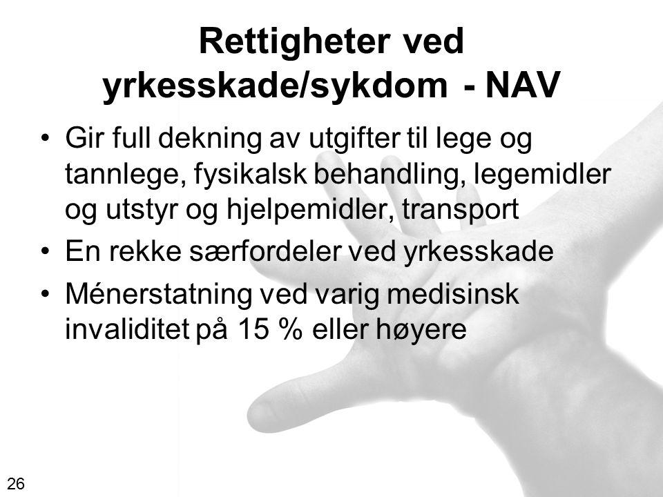 Rettigheter ved yrkesskade/sykdom - NAV