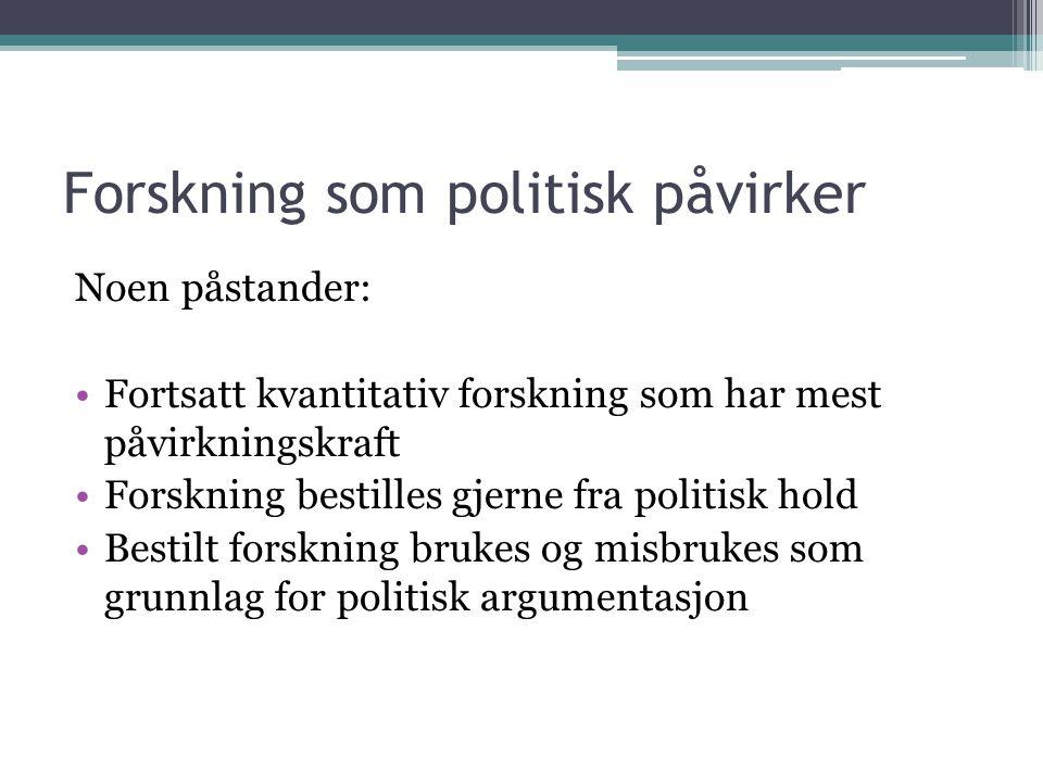 Forskning som politisk påvirker