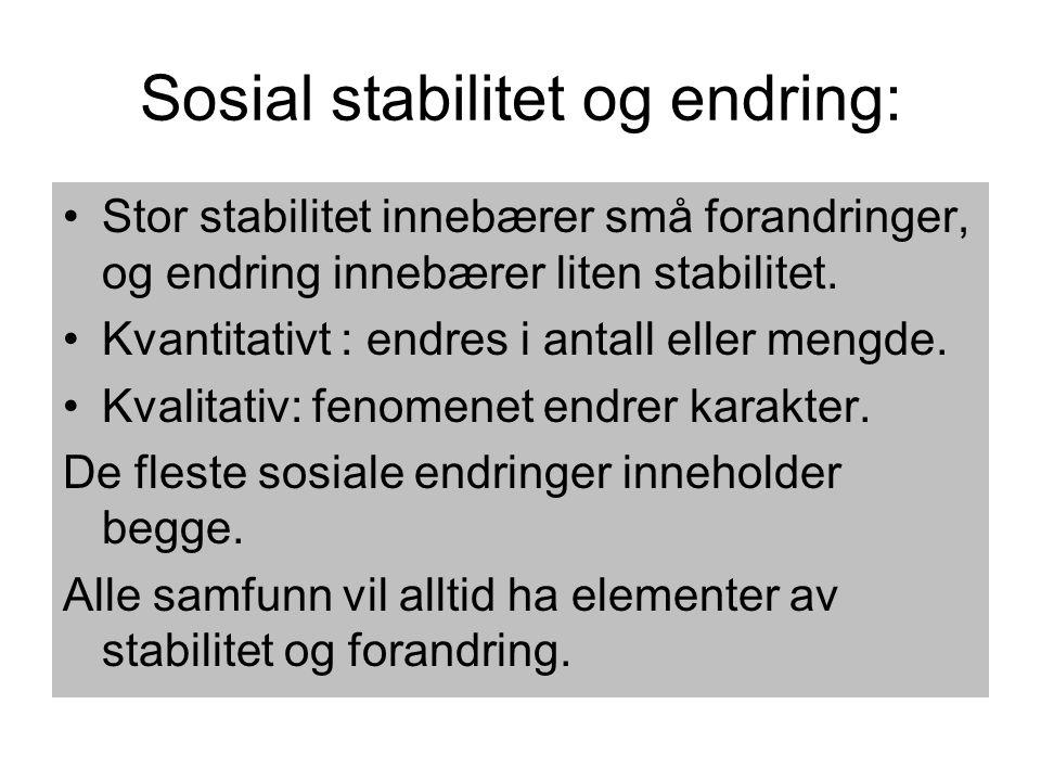 Sosial stabilitet og endring: