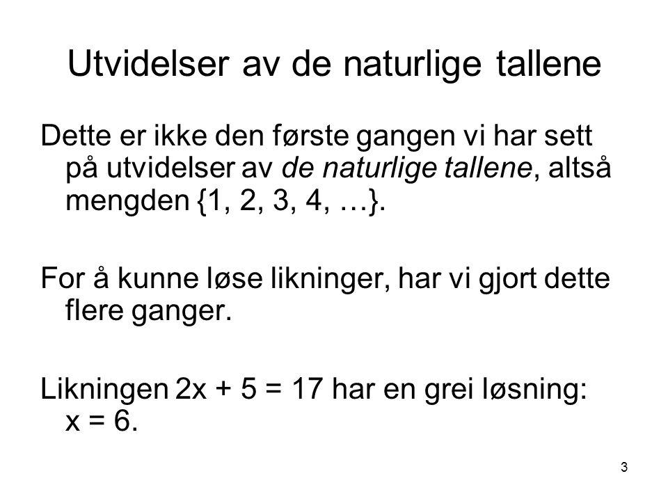 Utvidelser av de naturlige tallene