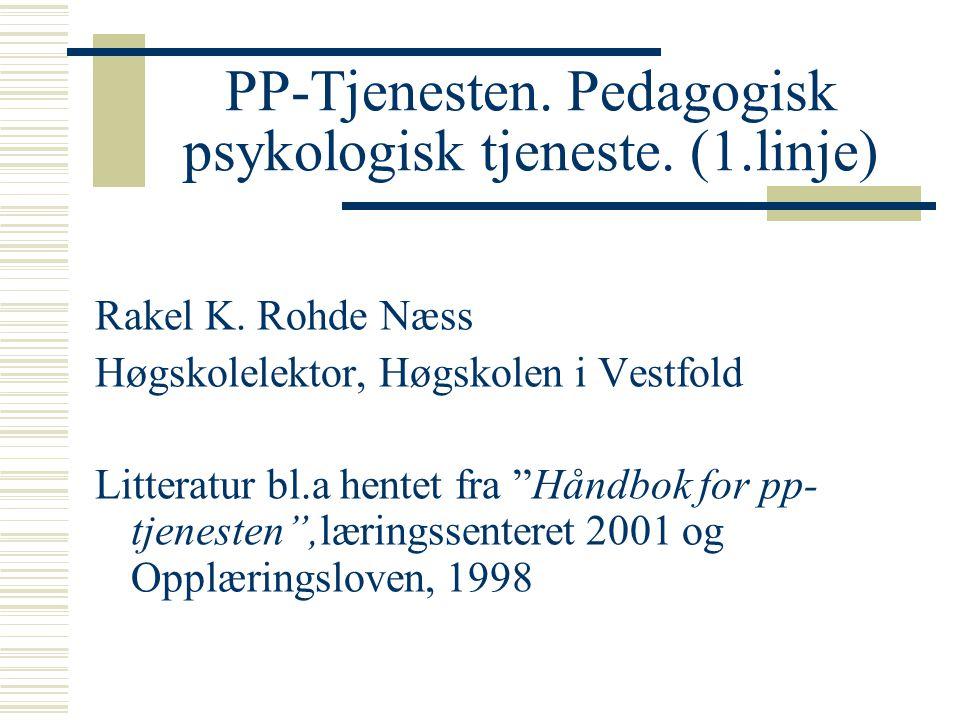 PP-Tjenesten. Pedagogisk psykologisk tjeneste. (1.linje)