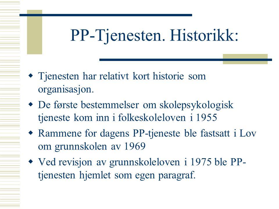 PP-Tjenesten. Historikk: