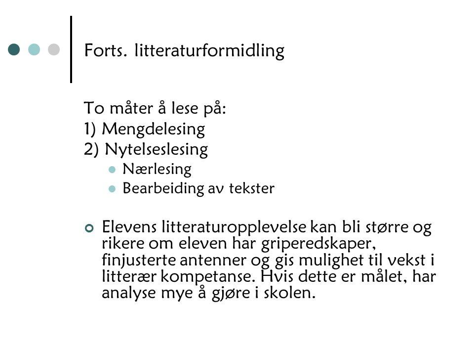 Forts. litteraturformidling
