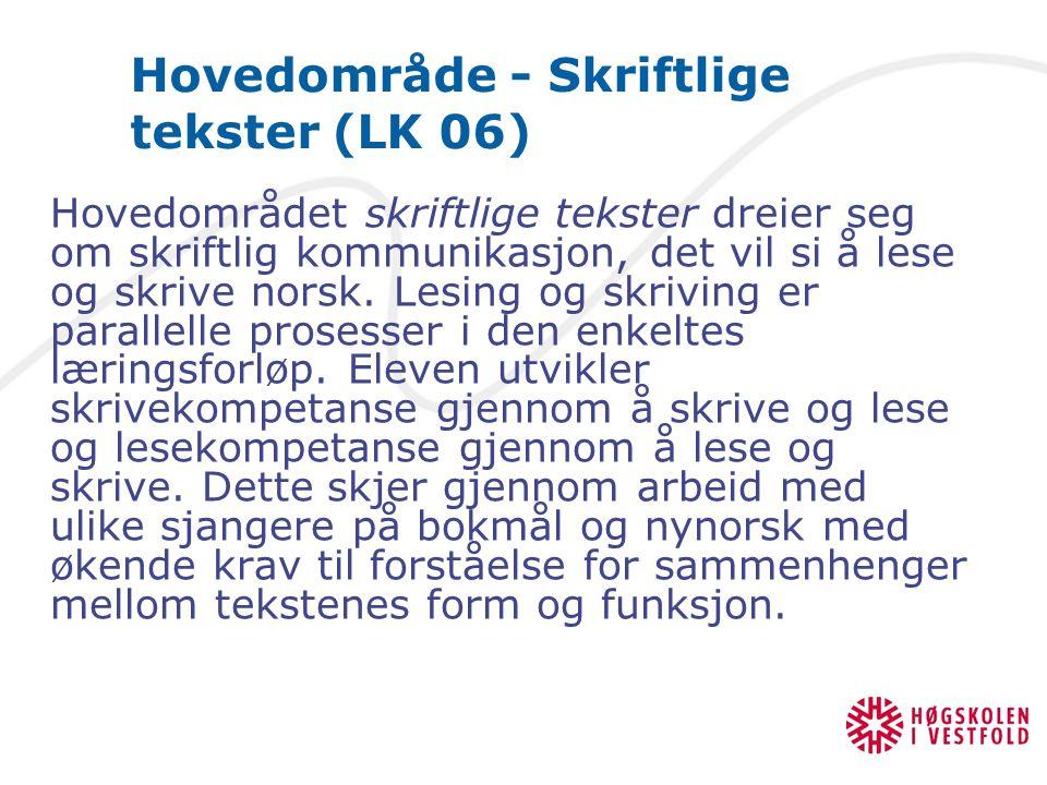 Hovedområde - Skriftlige tekster (LK 06)