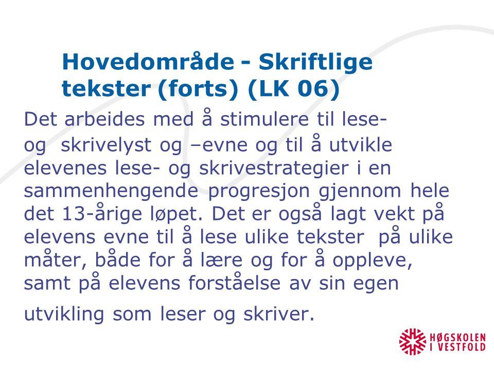 Hovedområde - Skriftlige tekster (forts) (LK 06)