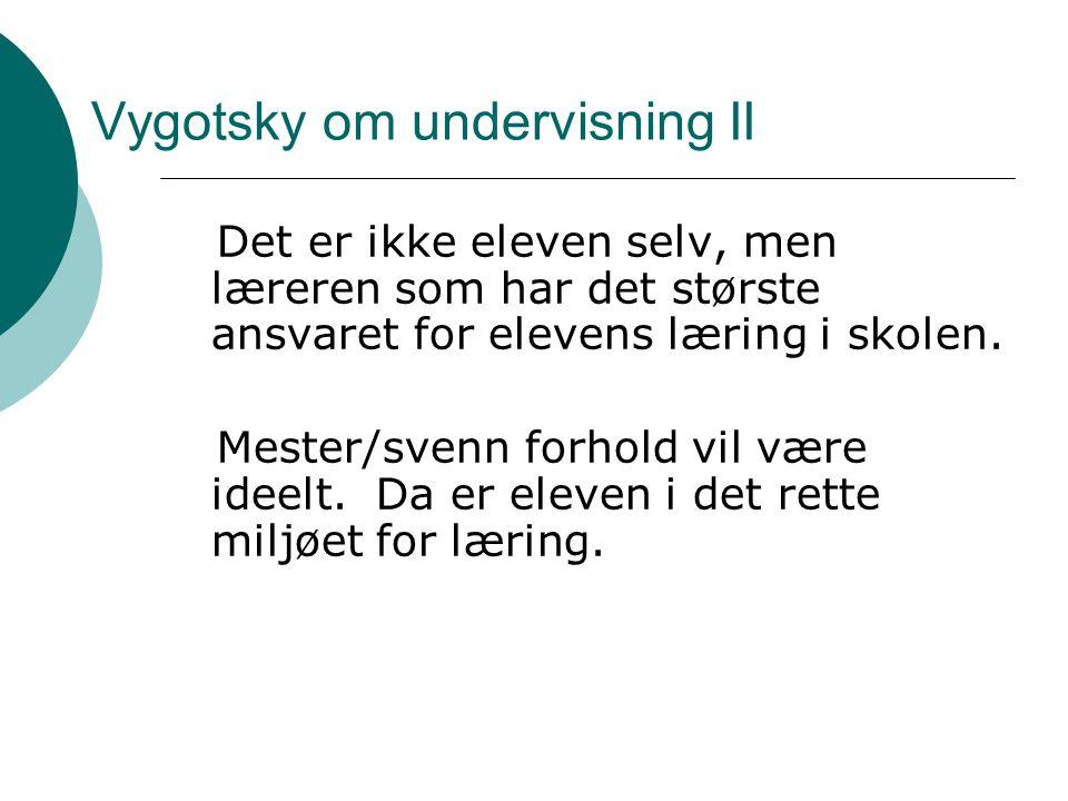 Vygotsky om undervisning II