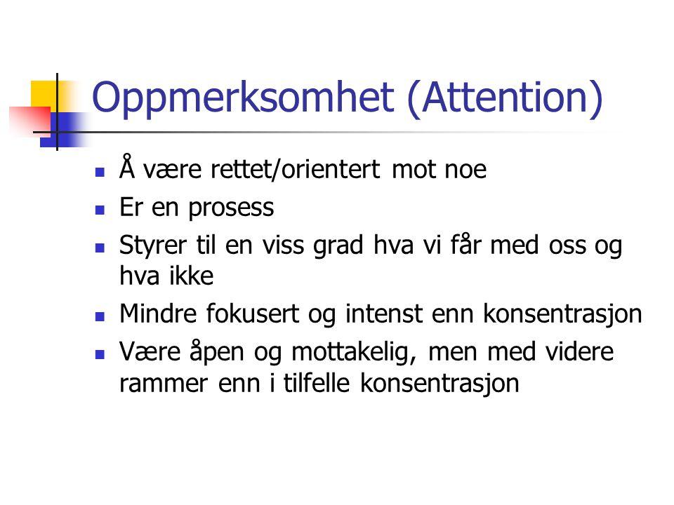 Oppmerksomhet (Attention)
