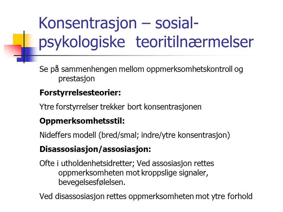 Konsentrasjon – sosial-psykologiske teoritilnærmelser