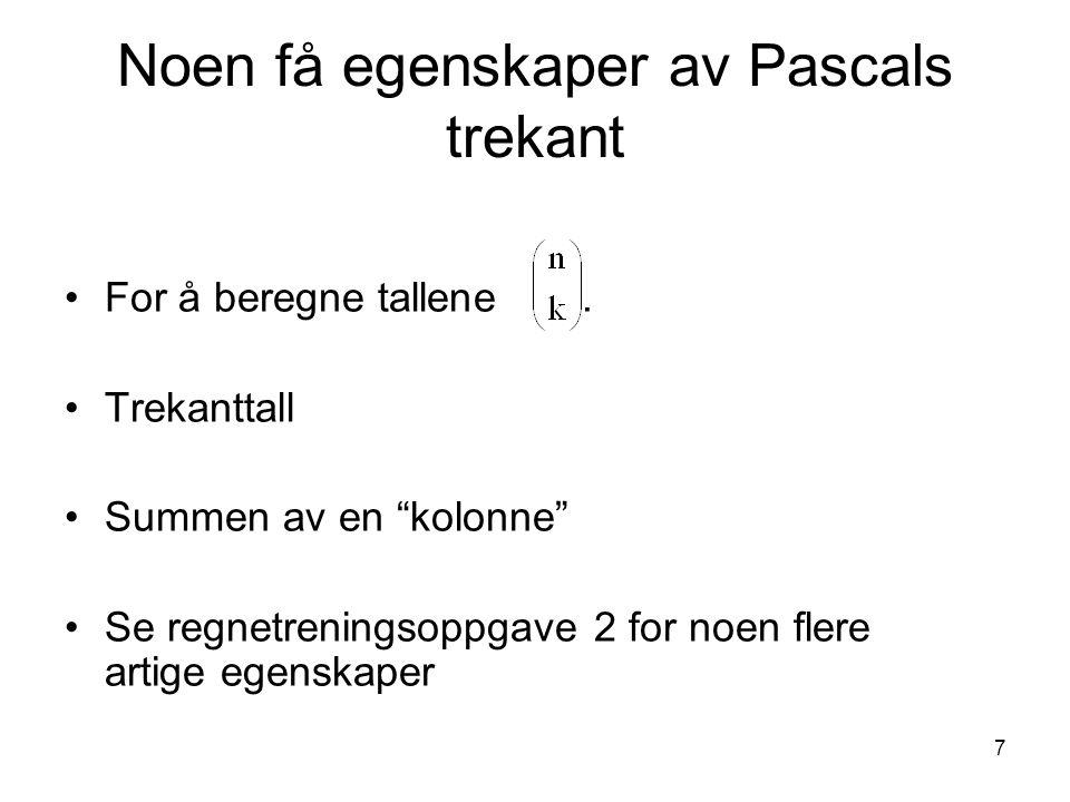 Noen få egenskaper av Pascals trekant