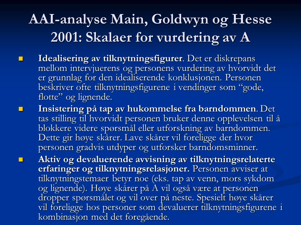 AAI-analyse Main, Goldwyn og Hesse 2001: Skalaer for vurdering av A