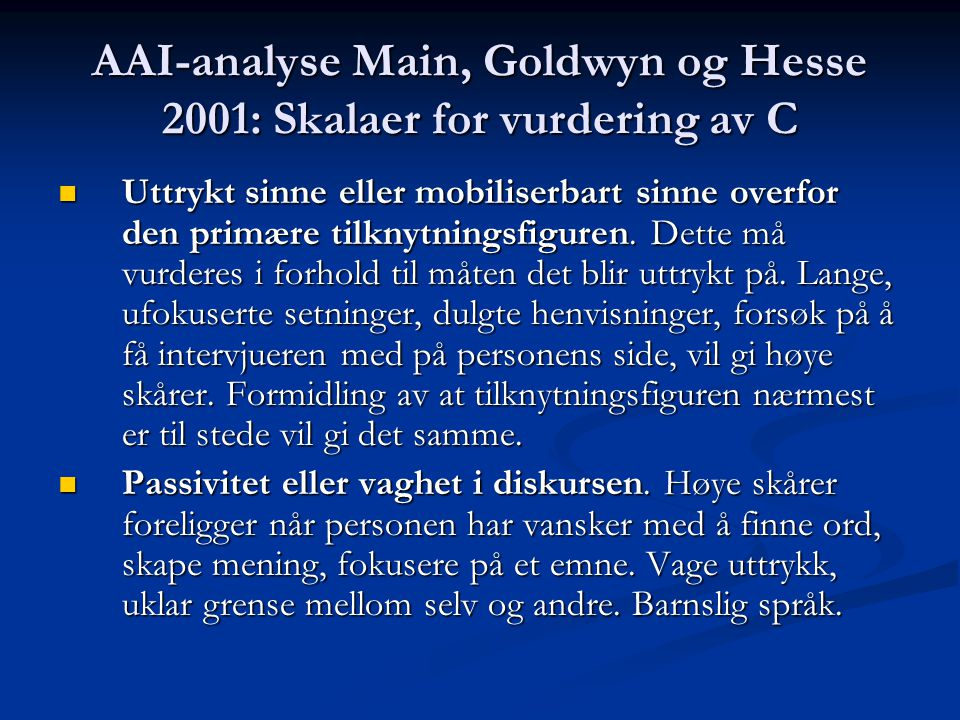 AAI-analyse Main, Goldwyn og Hesse 2001: Skalaer for vurdering av C