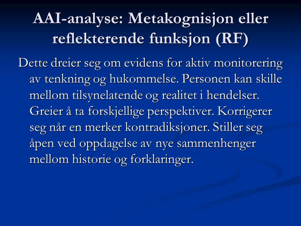 AAI-analyse: Metakognisjon eller reflekterende funksjon (RF)