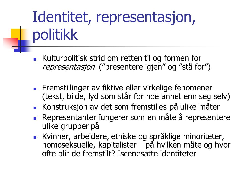 Identitet, representasjon, politikk