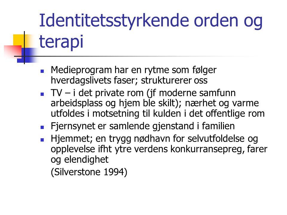 Identitetsstyrkende orden og terapi