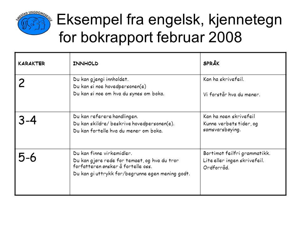 Eksempel fra engelsk, kjennetegn for bokrapport februar 2008