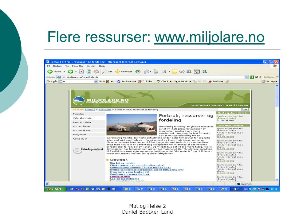 Flere ressurser: www.miljolare.no