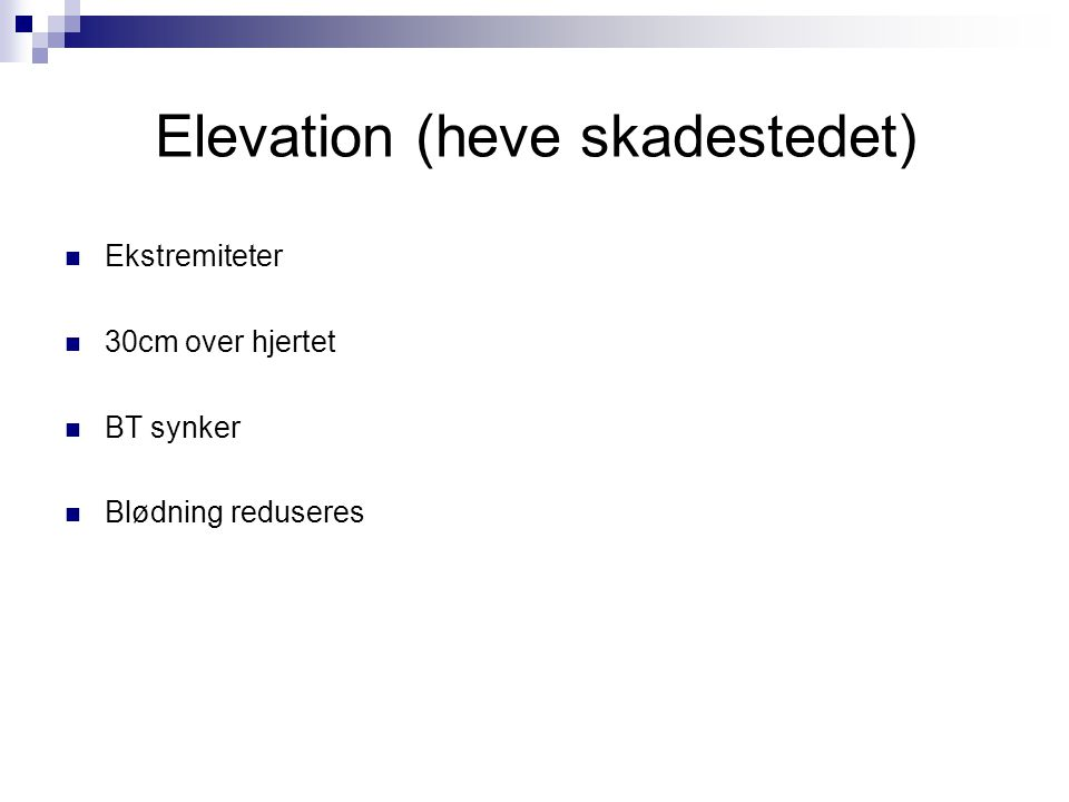 Elevation (heve skadestedet)