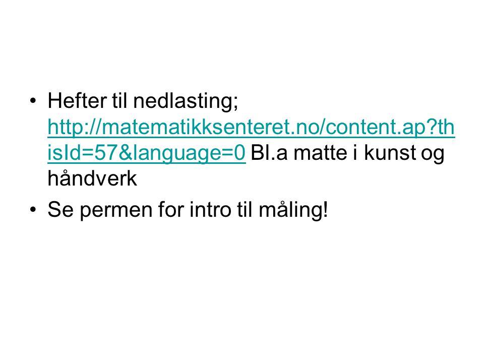 Hefter til nedlasting; http://matematikksenteret. no/content. ap