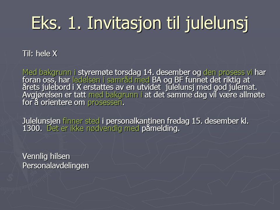 Eks. 1. Invitasjon til julelunsj