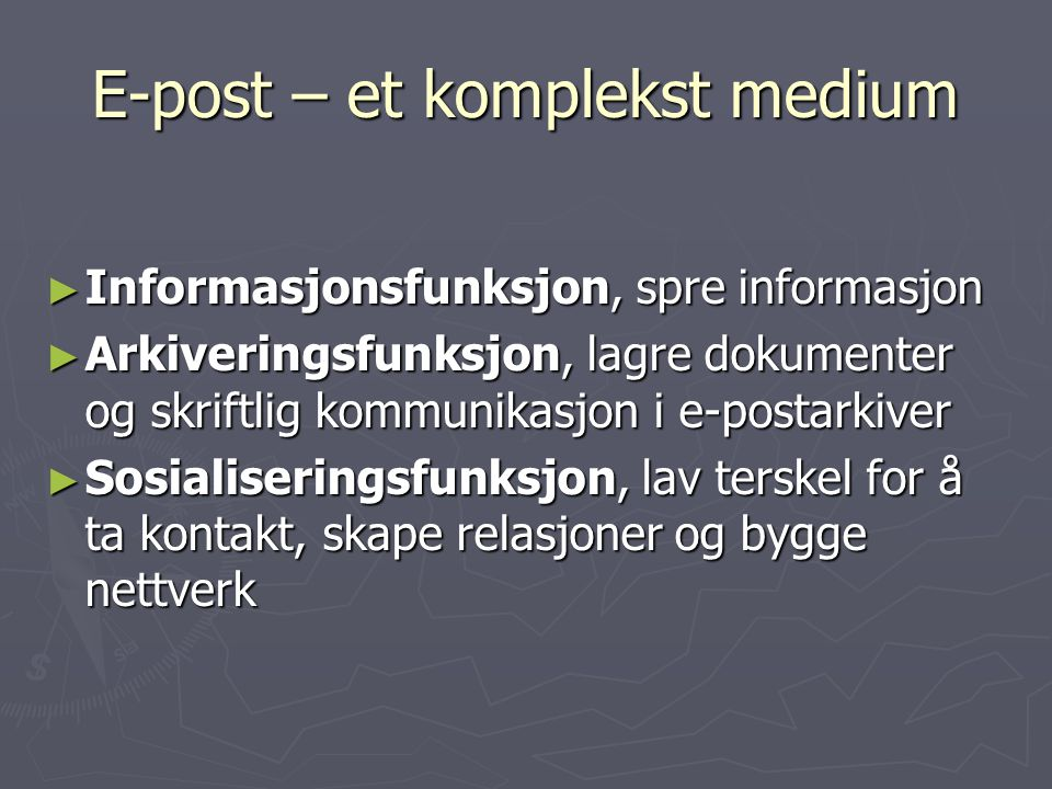 E-post – et komplekst medium