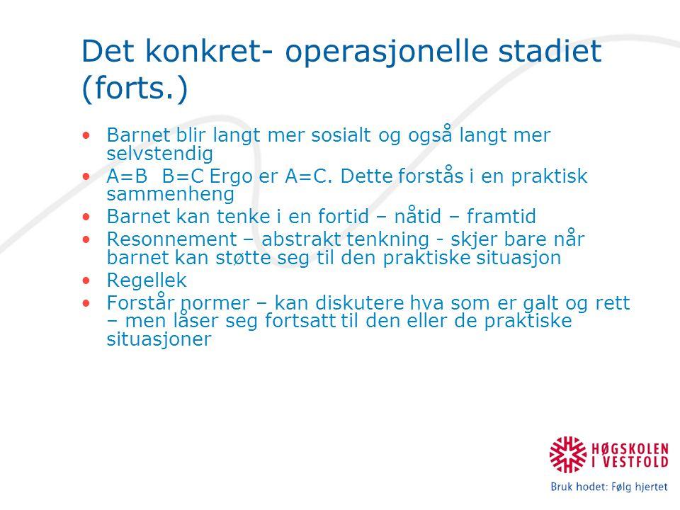 Det konkret- operasjonelle stadiet (forts.)