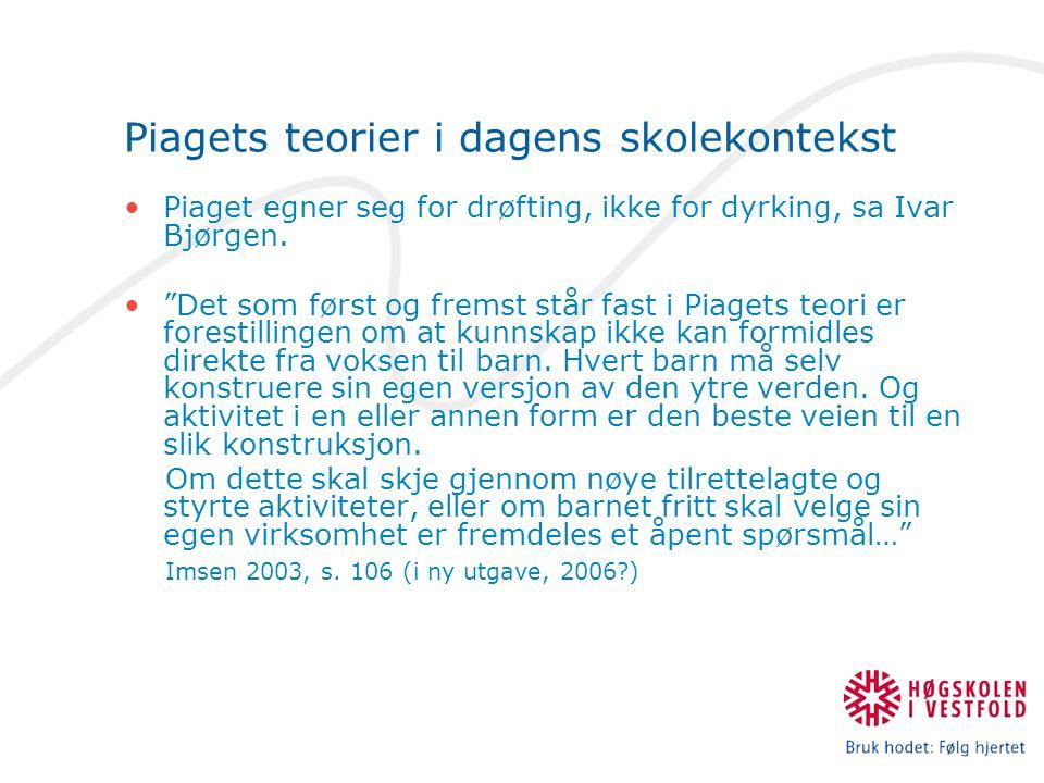 Piagets teorier i dagens skolekontekst