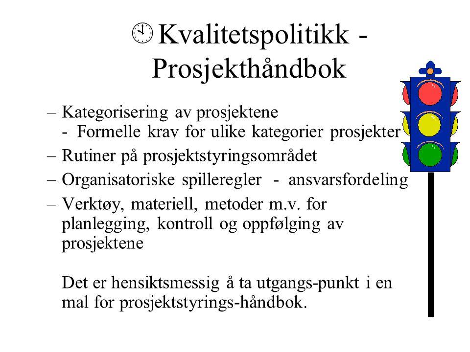 Kvalitetspolitikk - Prosjekthåndbok