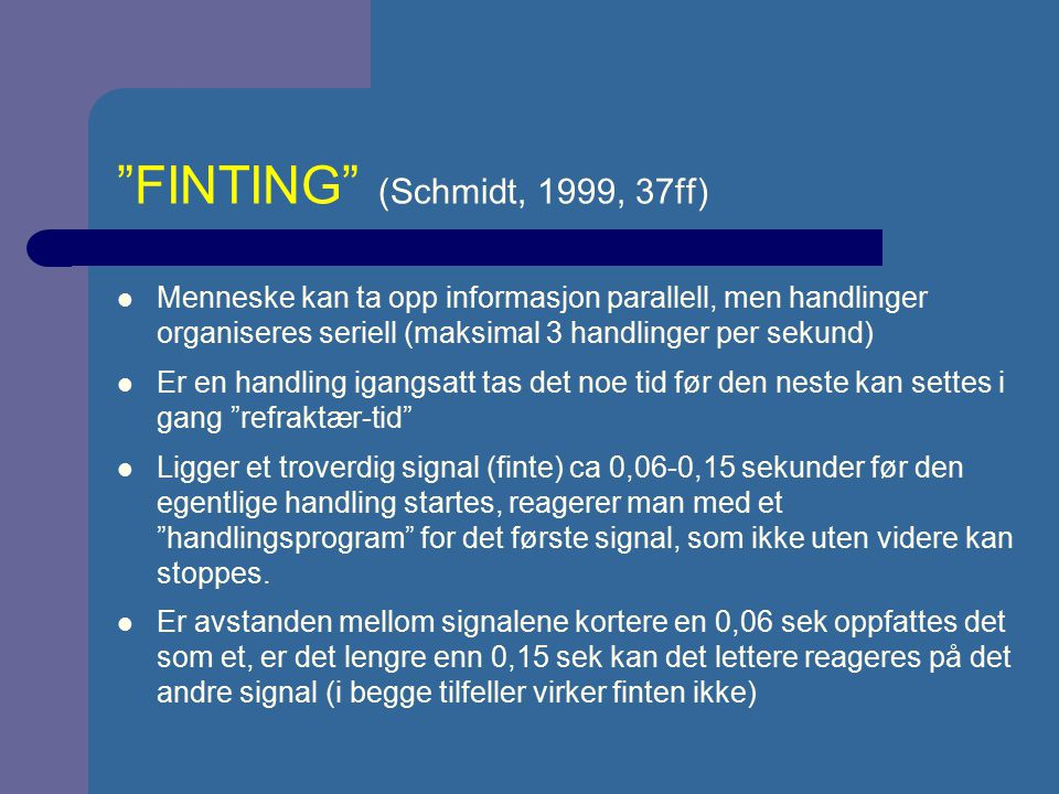 FINTING (Schmidt, 1999, 37ff)