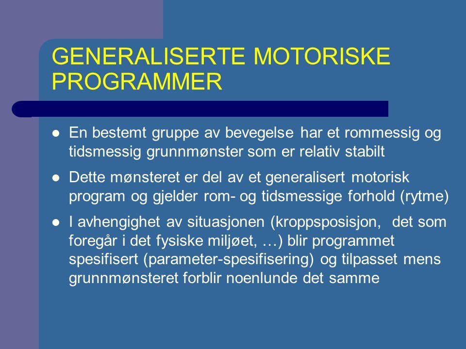 GENERALISERTE MOTORISKE PROGRAMMER
