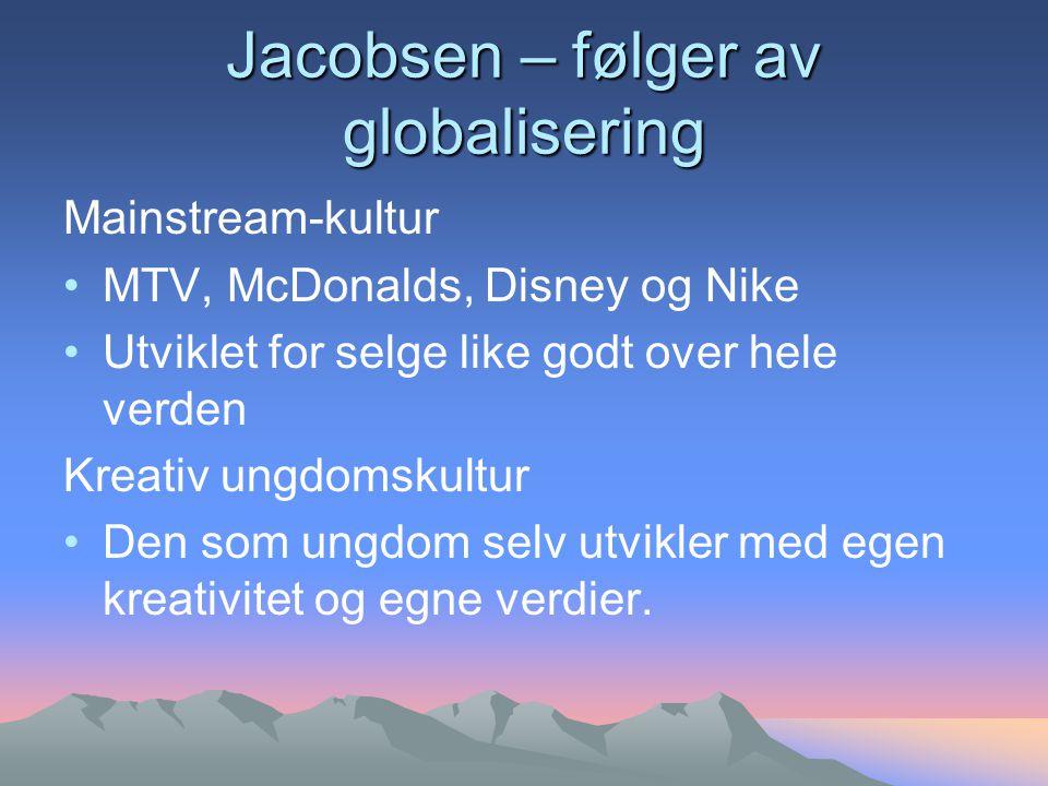 Jacobsen – følger av globalisering