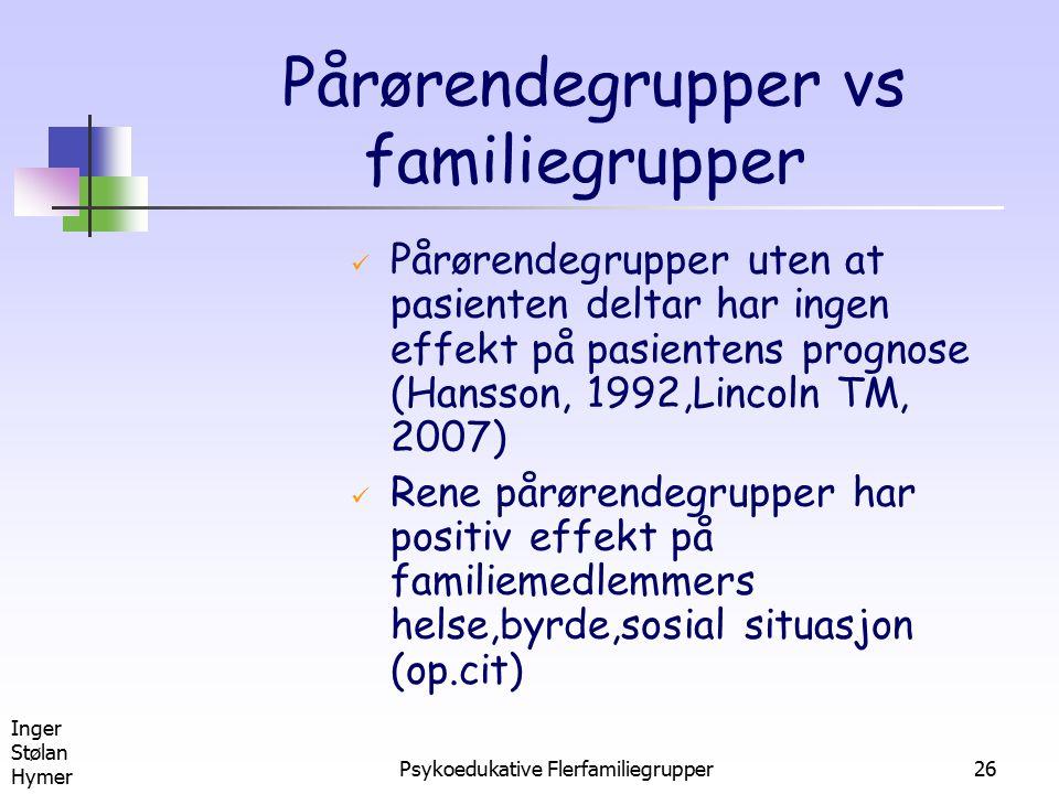 Pårørendegrupper vs familiegrupper