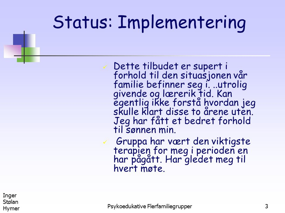 Status: Implementering