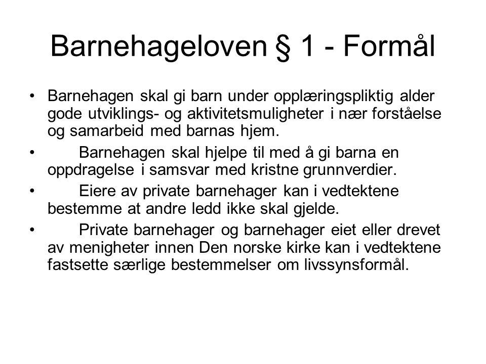 Barnehageloven § 1 - Formål