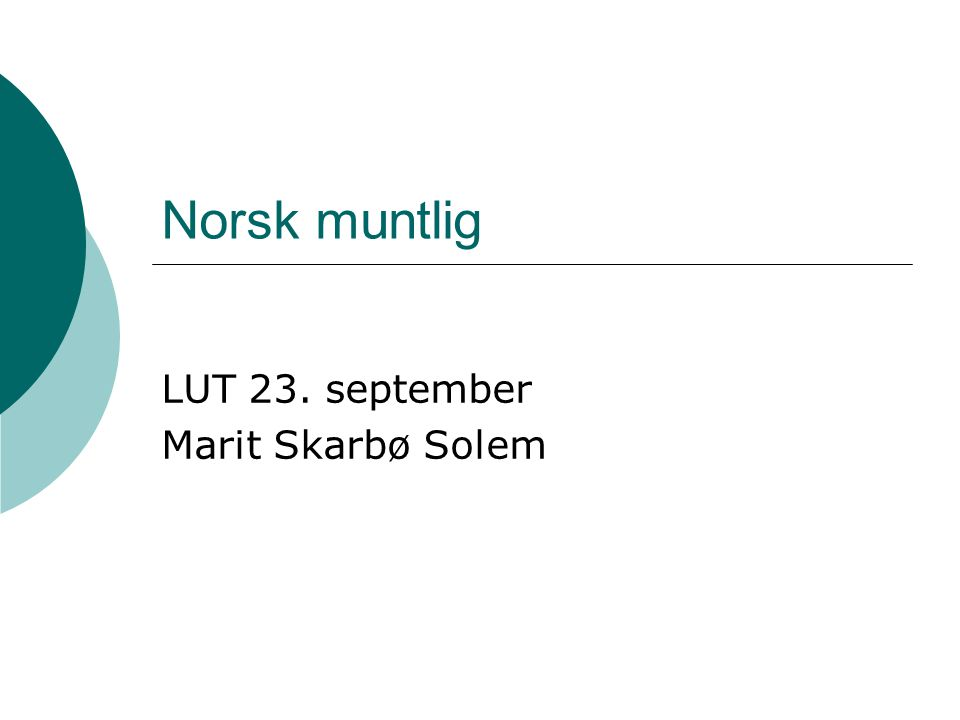 LUT 23. september Marit Skarbø Solem