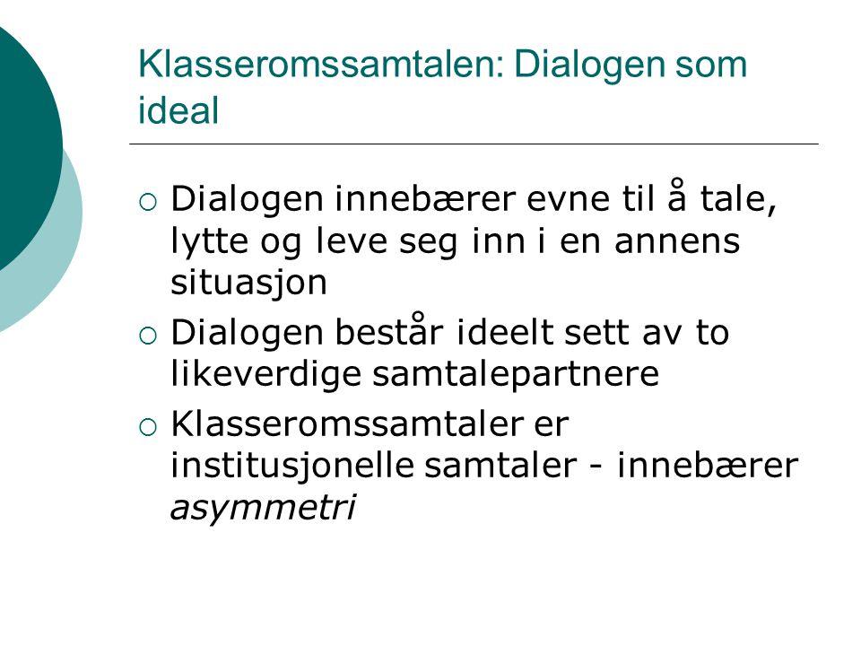 Klasseromssamtalen: Dialogen som ideal