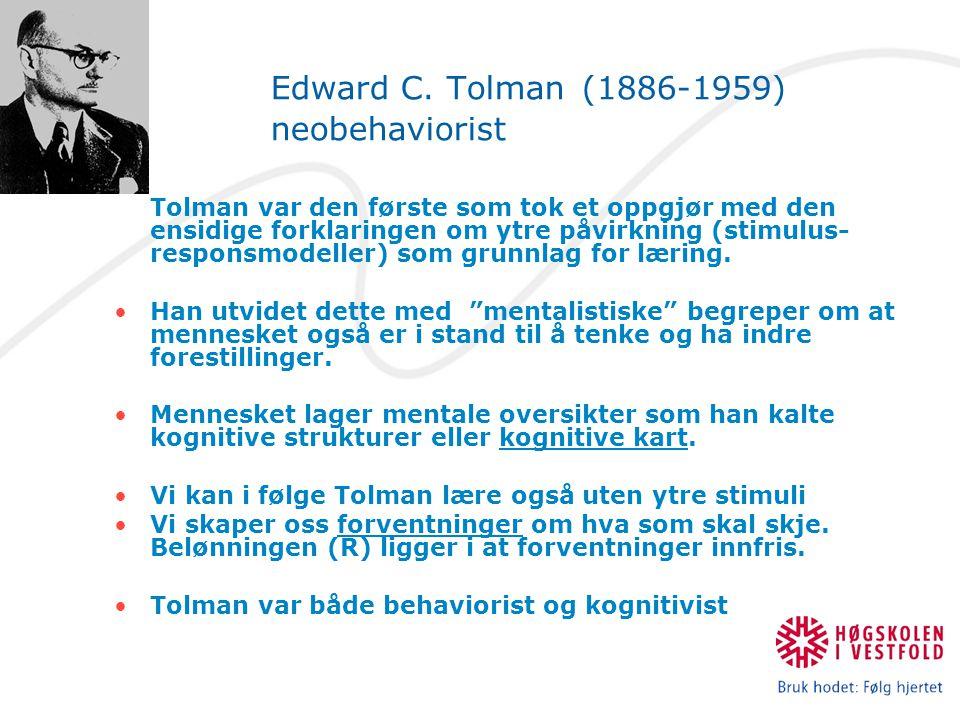 Edward C. Tolman (1886-1959) neobehaviorist