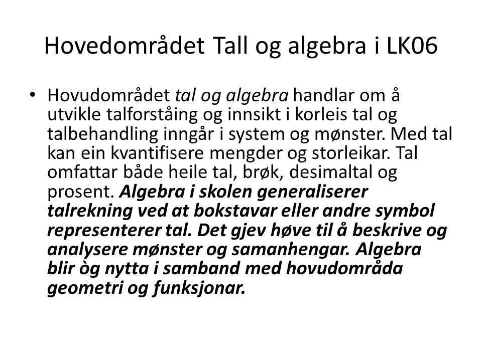 Hovedområdet Tall og algebra i LK06
