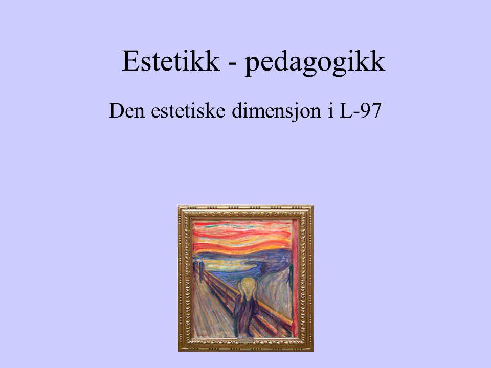 Den estetiske dimensjon i L-97
