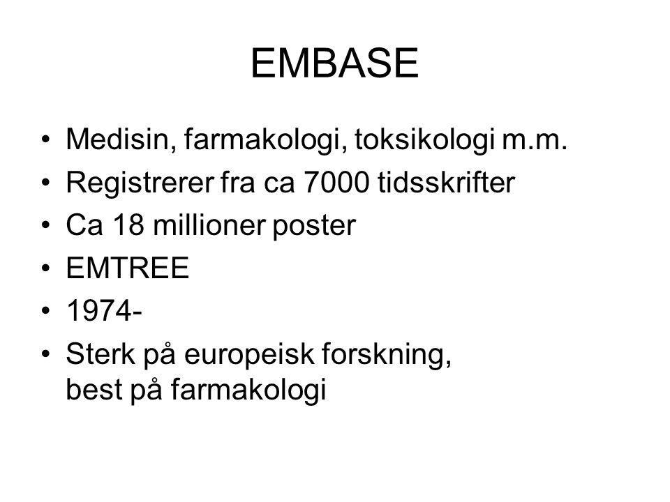 EMBASE Medisin, farmakologi, toksikologi m.m.