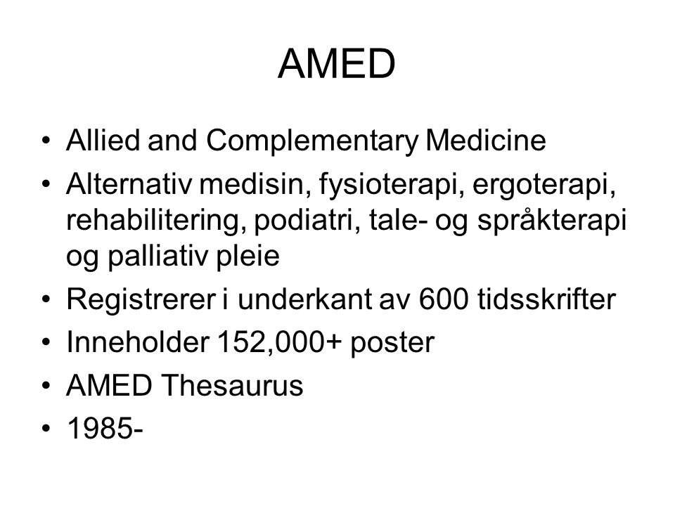 AMED Allied and Complementary Medicine