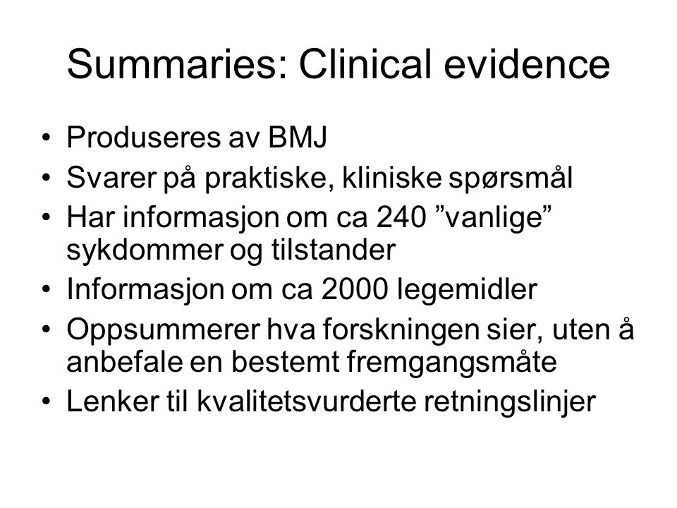 Summaries: Clinical evidence