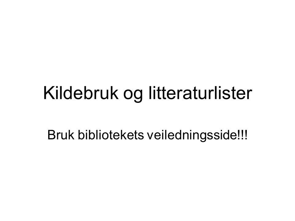 Kildebruk og litteraturlister