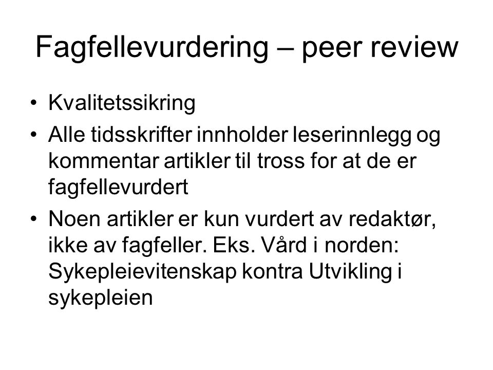 Fagfellevurdering – peer review