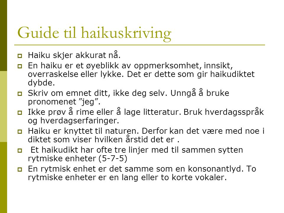 Guide til haikuskriving