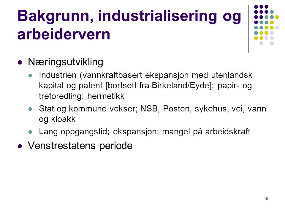 Bakgrunn, industrialisering og arbeidervern