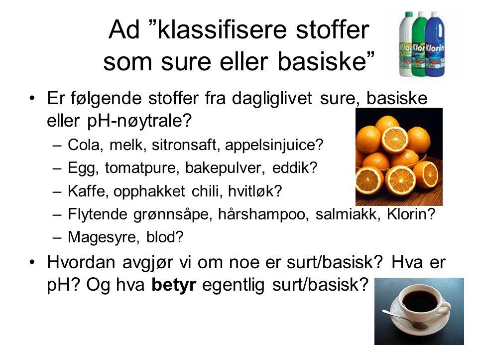 Ad klassifisere stoffer som sure eller basiske