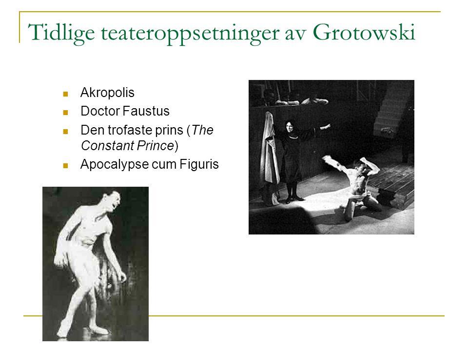 Tidlige teateroppsetninger av Grotowski